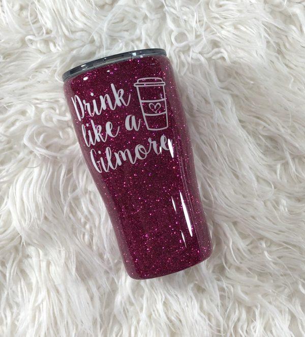 20oz Drink Like A Gilmore Custom Glitter Tumbler